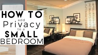 Small Bedroom Needs Privacy | Fix It Fridays