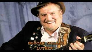 Watch Boxcar Willie Luther video