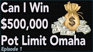 | Can I Win $500,000 at Pot Limit Omaha on Bovada??? Ep:1