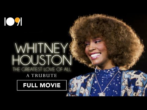 Whitney Houston: The Greatest Love of All (FULL DOCUMENTARY)
