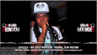 Zagga - My Destination [Rising Sun Riddim] October 2013