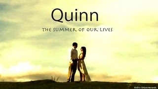 Quinn - The Summer of Our Lives (from the album Tales of the Glistening Skin)
