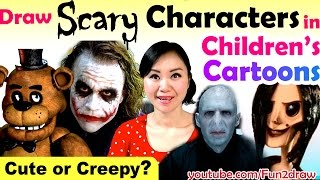 ART CHALLENGES! Cute or Creepy? Famous SCARY Characters in Kid's Cartoons