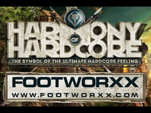 Harmony of Hardcore 2016 Footworxx After Mix