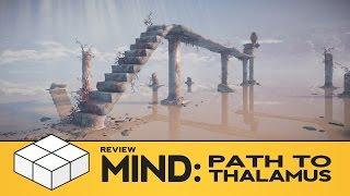 Mind: Path to Thalamus - Review