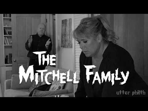 The Mitchell family - Utter Philth