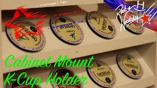 K-cup Holder - 2015 Kitchen Utensil Challenge