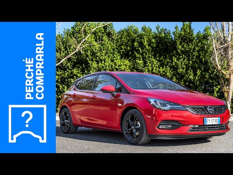 Opel Astra (2020)   Perché comprarla… e perché no