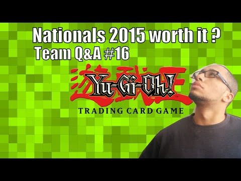is-yu-gi-oh-nationals-2015-worth-the-trip-?---yu-gi-oh!-tcg-team-q&a-#16