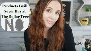 Save your money Dollar Tree Products You shouldn't buy