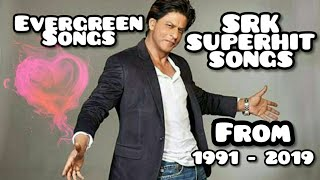 Srk superhit songs (1991 - 2019) | a to z of old new