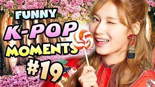 KPOP FUNNY MOMENTS #19