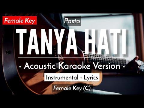 tanya-hati-(karaoke)---pasto-(female-key-|-acoustic-guitar)