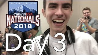 CubingUSA Nationals 2018 Competition VLOG! [Day 3]