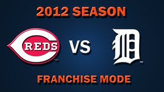 MLB 2K12: Cincinnati Reds vs. Detroit Tigers - Franchise Mode