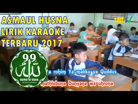 NADHOM ASMAA UL HUSNA * 99 Nama Allah Yang Baik * LIRIK Lagu Anak- anak SDIT