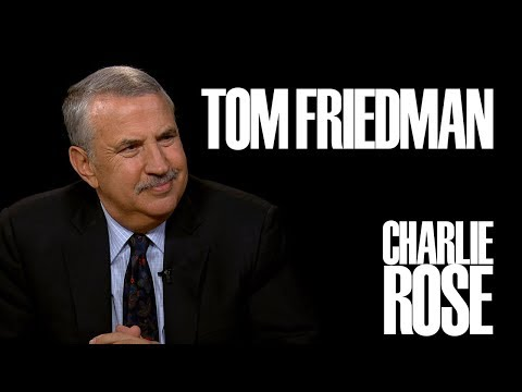 Thomas Friedman | Charlie Rose
