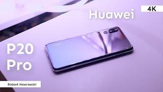 Huawei P20 Pro Recenzja po 3 tygodniach uytkowania  Robert Nawrowski