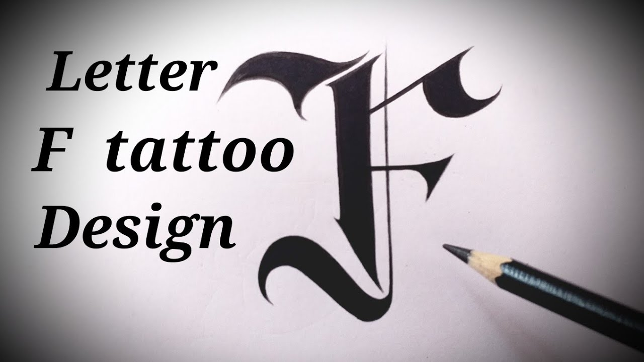 How To Draw F Letter Tattoo Designs Fancy Letters Tattoo Lettering Alphabet Designs Tutorial Easy Youtube