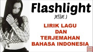 flashlight jessie j cover version lirik lagu dan terjemahan bahasa indonesia