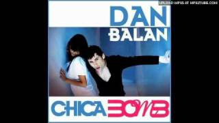 Dan Balan - Chica Bomb (Buzz Junkies Radio Edit)