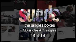 Suede - Singles Box Sets Trailer