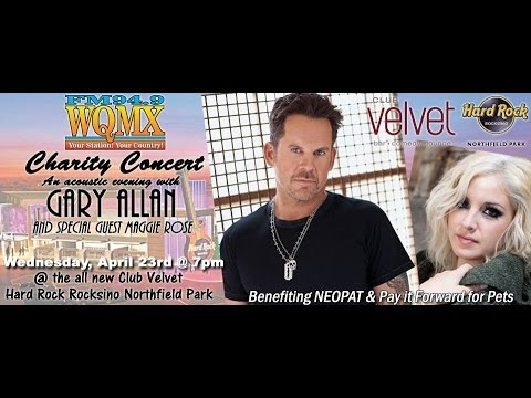 WQMX Charity Show: Gary Allan and Maggie Rose