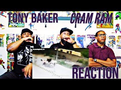 Tony Baker : Cram Ram Reaction