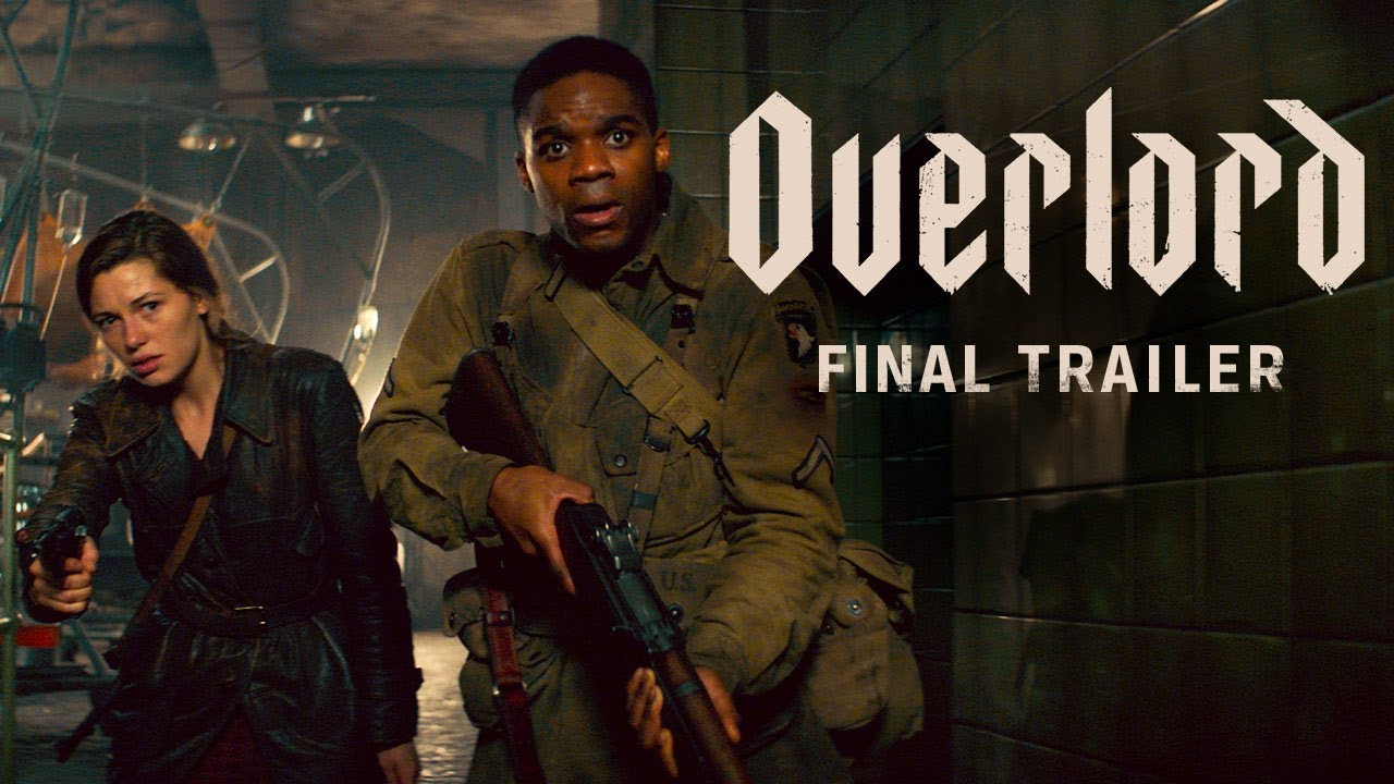 Overlord (2018)- Final Trailer - Paramount Pictures