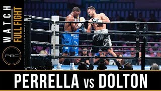 Perrella vs Dolton FULL FIGHT: July 13, 2019 - PBC on FS1