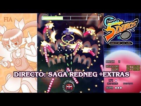 DIRECTO: SAGA REDNEG + EXTRAS (DOUJIN SHMUP DANMAKU)