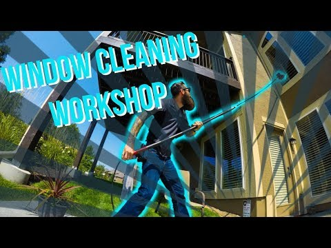 Our Window Cleaning WorkShop