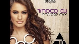 Dj Sava Feat. Raluka - Aroma (Tinoco Dj Private Mix)