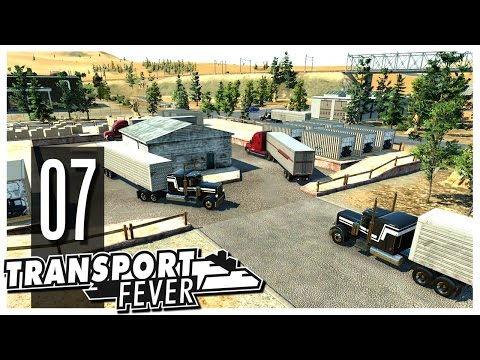 Transport Fever - Ep.07 : We Are Rich!