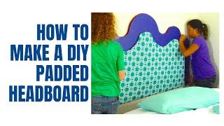 Diy Padded Headboard + Free Plans