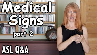 ASL Medical Signs - Height, weight, medication and many more | Q&A