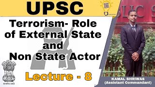 Internal Security- Lecture 8 Terrorism - Role Of External State & Non State Actors