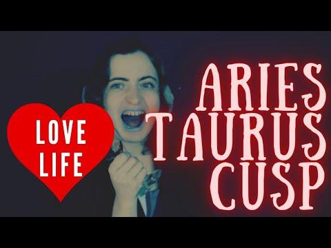 Cusp of Aries & Taurus Love Life