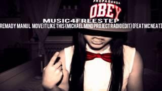 Remady  Manu L   Move It Like This Michael Mind Project Radio Edit) [feat MC Neat]