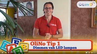 OliNo Tip 1: Dimmen van LED lampen