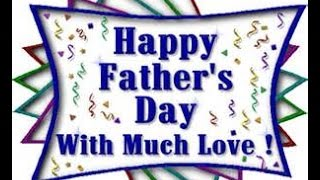 A Happy Fathers Day Message