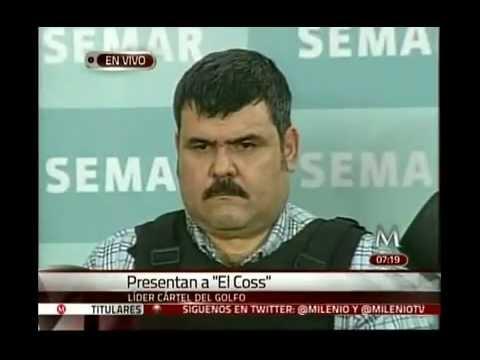 """Presentan a Jorge Eduardo Costilla Sánchez, alias """"El Coss"""", Lider Cartel Del Golfo (CDG)"""