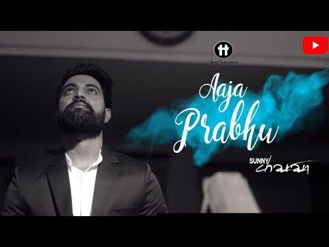 #realstory #aajaprabhu #masihgeet #christiansongs AAJA PRABHU | SUNNY CHARAN (OFFICIAL VIDEO)