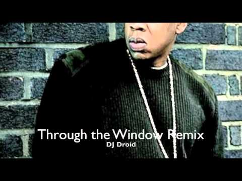 Through The Window Remix (Ft Drake, Nelly and Jay-Z)