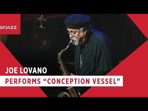 Joe Lovano - Conception Vessel (Live At SFJAZZ)
