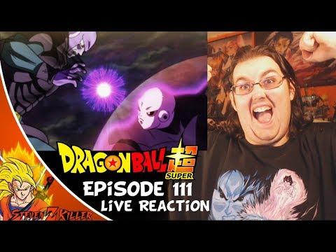 Dragon Ball Super Episode 111 English Sub HD (Jiren VS Hit) Live Stream REACTION!!!