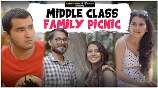 Middle Class Family Picnic Ft. Anushka Sharma & Rishabh | Hasley India