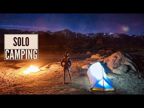 First Time Solo Camping | Alabama Hills, CA.