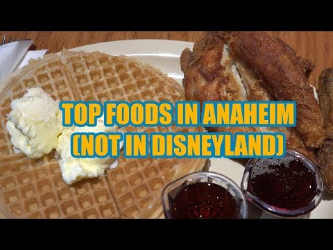 Anaheim California - Vacation Travel Guide - Top Places To Eat In Anaheim (NOT IN DISNEYLAND) [4K]