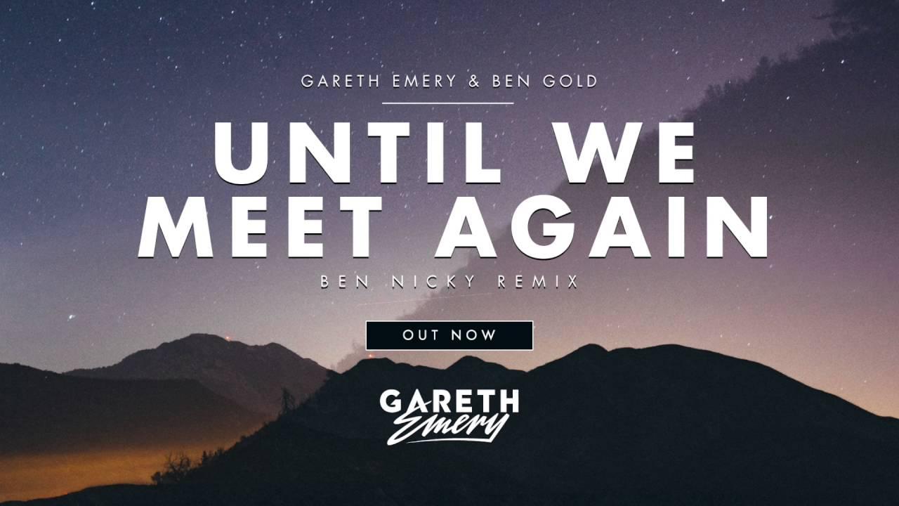 gareth emery until we meet again movie